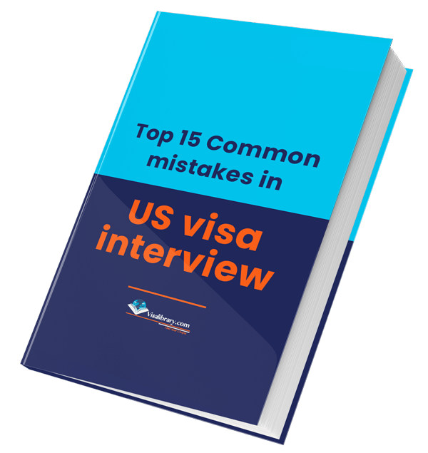 Top 15 Common mistakes in US visa interview
